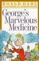Go to record George's marvelous medicine