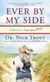 Go to record Ever by my side [text (large print)] : a memoir in eight [...