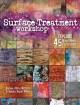 Go to record Surface treatment workshop : explore 45 mixed-media techni...