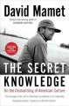 Go to record The secret knowledge : on the dismantling of American cult...