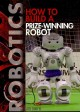 Go to record How to build a prize-winning robot