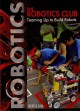 Go to record The robotics club : teaming up to build robots