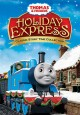 Go to record Thomas & friends. Holiday express [videorecording]