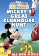 Go to record Mickey Mouse Club. Mickey's great clubhouse hunt [videorec...