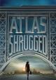 Go to record Atlas shrugged. Part I [videorecording]