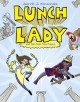 Go to record Lunch Lady. Book 6, Lunch Lady and the field trip fiasco