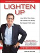 Go to record Lighten up [sound recording] : love what you have, have wh...