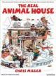 Go to record The real animal house [sound recording] : [the awesomely d...