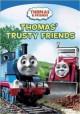 Go to record Thomas & friends. Thomas' trusty friends [videorecording]