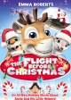 Go to record The flight before Christmas [videorecording]