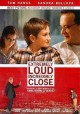 Go to record Extremely loud & incredibly close [videorecording]