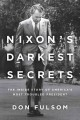 Go to record Nixon's darkest secrets : the inside story of America's mo...