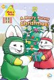 Go to record Max & Ruby. A merry bunny Christmas! [videorecording]