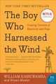 Go to record The boy who harnessed the wind : creating currents of elec...