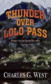 Go to record Thunder over LoLo pass [text (large print)]