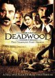 Go to record Deadwood. The complete first season [videorecording]