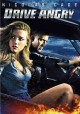 Go to record Drive angry [videorecording]