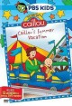 Go to record The best of Caillou. Caillou's summer vacation [videorecor...