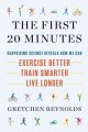 Go to record The first 20 minutes : the myth-busting science that shows...