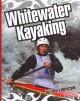 Go to record Whitewater kayaking