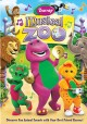 Go to record Barney. Musical zoo [videorecording]