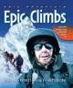 Go to record Epic climbs : Eiger, K2, Everest, McKinley, Matterhorn