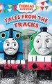 Go to record Thomas & friends. Tales from the tracks [videorecording]