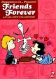 Go to record Happiness is-- Peanuts. Friends forever [videorecording] :...