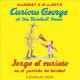 Go to record Curious George at the baseball game = Jorge el curioso en ...