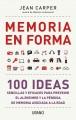 Go to record Memoria en forma : 100 ideas sencillas y eficaces para pre...