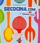 Go to record Secocina.com : ¡Y siempre sale!