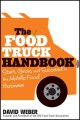 Go to record The food truck handbook : start, grow, and succeed in the ...