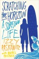 Go to record Scratching the horizon : a surfing life