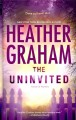 Go to record The uninvited [text (large print)]