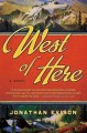 Go to record West of here  [text(large print)]