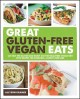 Go to record Great gluten-free vegan eats : cut out the gluten and enjo...