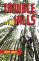 Go to record Trouble in the hills