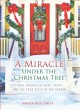 Go to record A miracle under the Christmas tree : real stories of hope,...