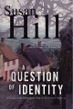 Go to record A question of identity : a chief superintendent Simon Serr...