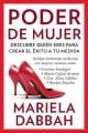 Go to record Poder de mujer : descubre quién eres para crear el éxito a...
