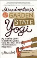 Go to record Misadventures of a Garden State yogi : my humble quest to ...