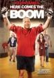 Go to record Here comes the boom [videorecording]