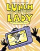 Go to record Lunch Lady. Book Eight, Lunch Lady and the picture day peril