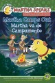 Go to record Martha camps out = Martha va de campamento