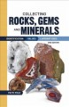 Go to record Collecting rocks, gems & minerals : identification, values...