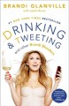 Go to record Drinking and tweeting : and other Brandi blunders
