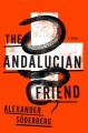 Go to record The Andalucian friend : a novel