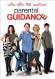 Go to record Parental guidance [videorecording]