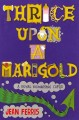Go to record Thrice upon a Marigold