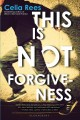 Go to record This is not forgiveness